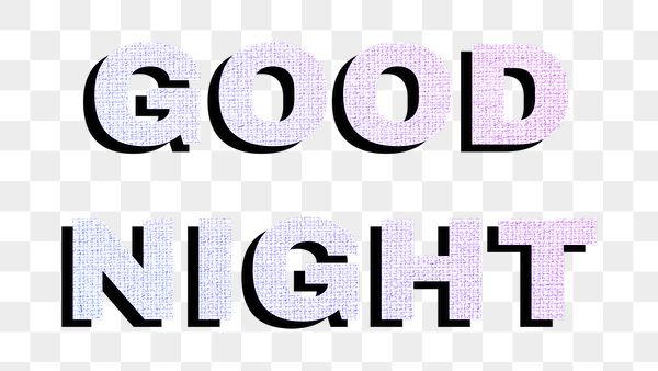 Good Night Png Lettering Sticker Pastel Fabric Textured Font Typograph Free Transparent Png 2576335