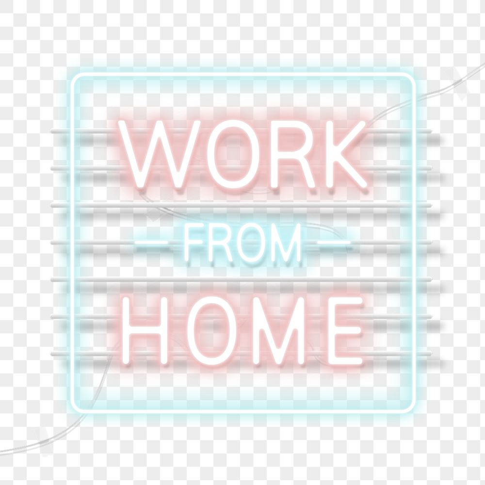 Work from home during coronavirus pandemic neon sign transparent png